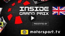 Inside Grand Prix 2016: Great Britain - Part 1 & 2