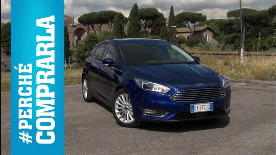 Ford Focus, perché comprarla... e perché no [VIDEO]
