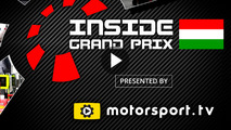 Inside Grand Prix 2016: Hungary - Part 1 & 2